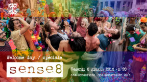 Welcome day - speciale Sense8 @ C.C.S Borderline | Sassari | Sardegna | Italia